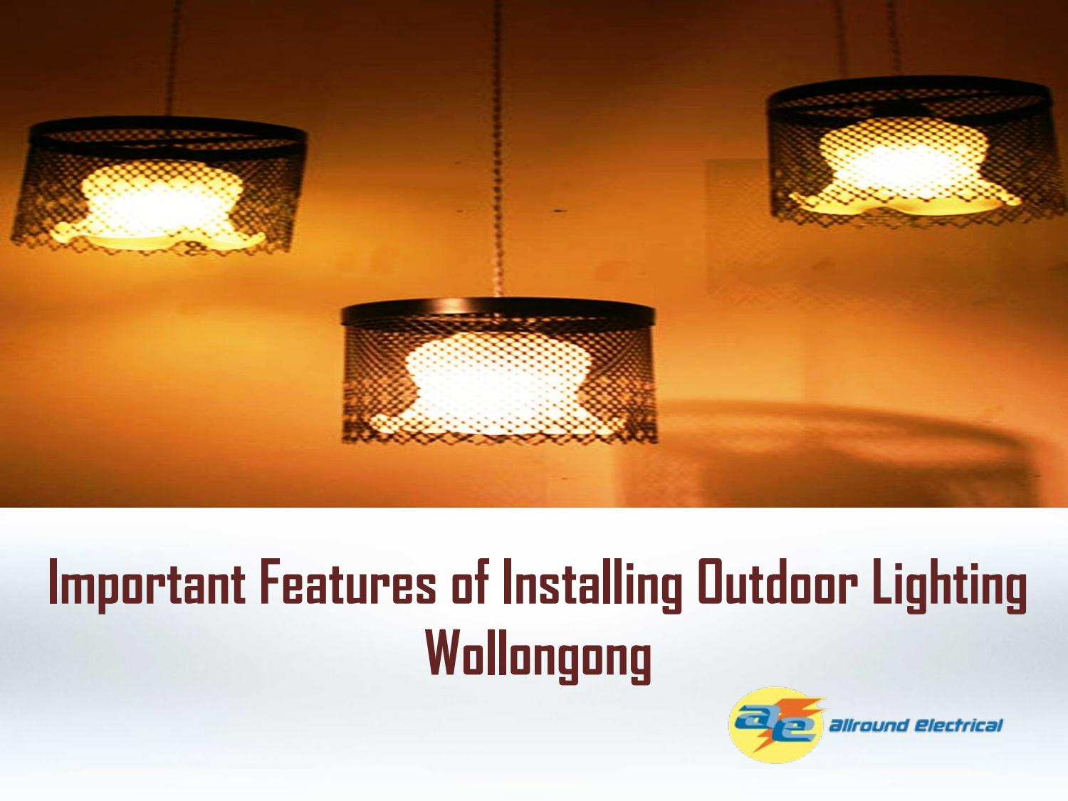 Installing Outdoor Lighting Wollongong
