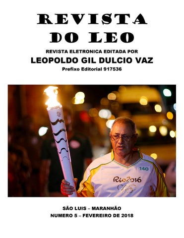 fb97c3e496915 REVISTA DO LÉO n. 5 - FEVEREIRO 2018 by Leopoldo Gil Dulcio Vaz - issuu