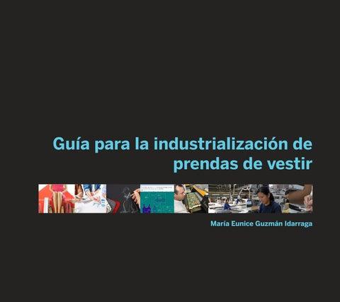 b07e44e0f Guia para la industrializacion de prendas de vestir