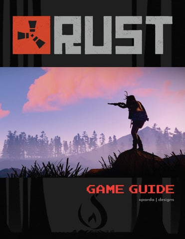 Rust: Game Guide (2018) by xparda - issuu
