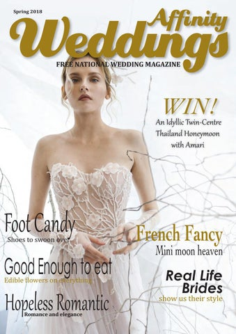 59a45a540e1c front wedding SPRING 2017 copy.qxp_Layout 1 21/01/2018 16:30 Page 1. Spring  2018 AFFINITY WEDDINGS MAGAZINE