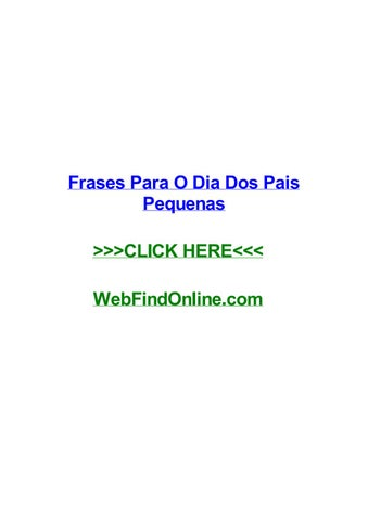 Frases Para O Dia Dos Pais Pequenas By Cesarlcww Issuu