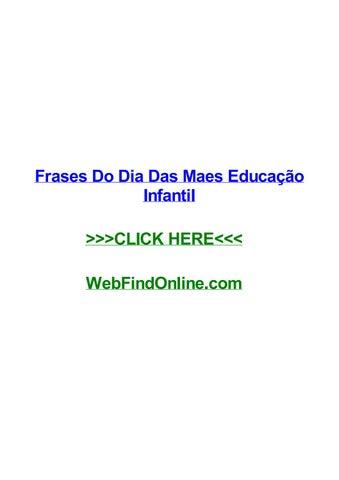 Frases Do Dia Das Maes Educaггјo Infantil By Cesarlcww Issuu
