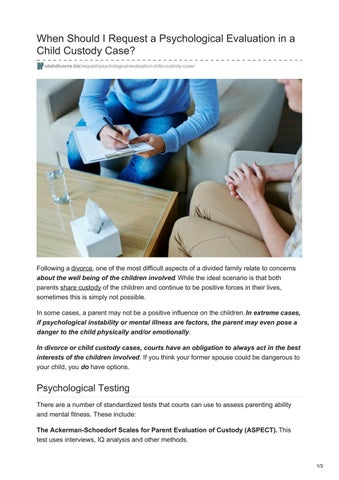Psychological Testing For Your Child >> When Should I Request A Psychological Evaluation In A Child Custody