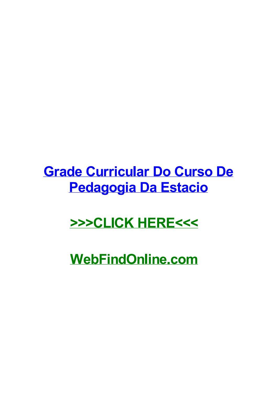 Grade Curricular Do Curso De Pedagogia Da Estacio By