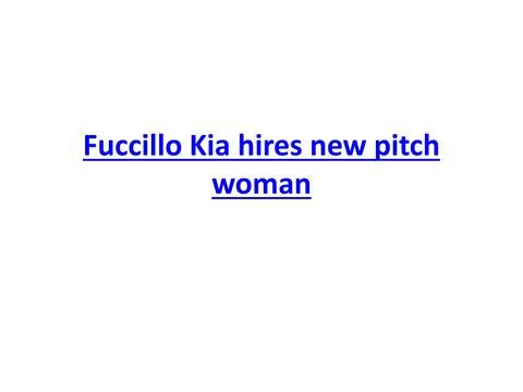 Fuccillo kia hires new pitch woman by Billy Fuccillo Automotive - issuu