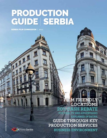 Production Guide Serbia 2017 By Serbia Film Commission Issuu