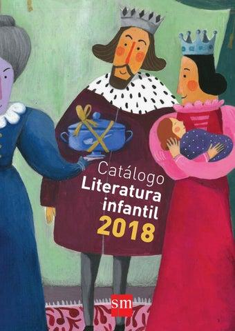 e2ec9cff6 Catálogo Literatura infantil 2018 | SM by SM Argentina - issuu