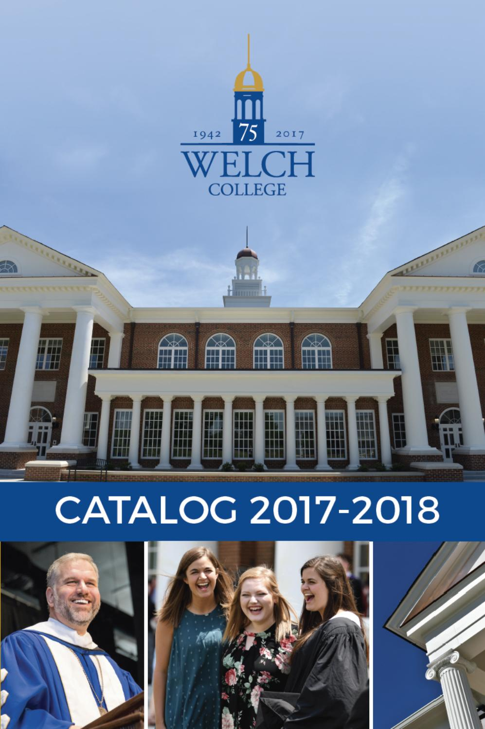 Welch college catalog 2017 2018 by welch college issuu fandeluxe Images