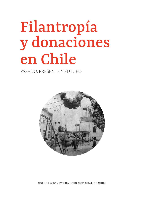 Filantropia y donaciones en chile by Patrimonio Cultural de Chile ...