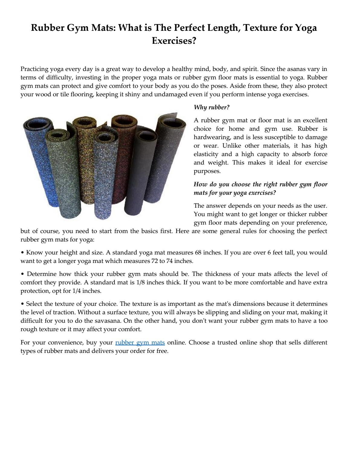 Rubber Gym Mats What Is The Perfect Length Texture For Yoga Exercises By Rubber Cal Inc Issuu