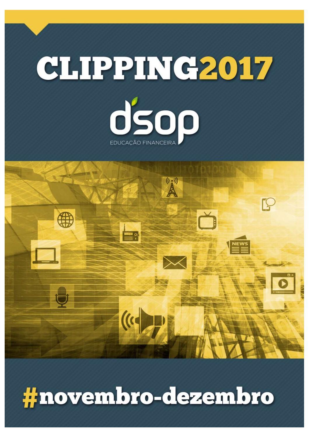25a0326aa Clipping DSOP Novembro e Dezembro 2017 by DSOP Educação Financeira - issuu