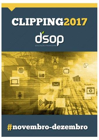 8a6889b30 Clipping DSOP Novembro e Dezembro 2017 by DSOP Educação Financeira ...