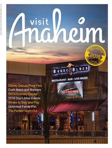 Visit Anaheim Destination Guide 2018 by Orange Coast Magazine issuu