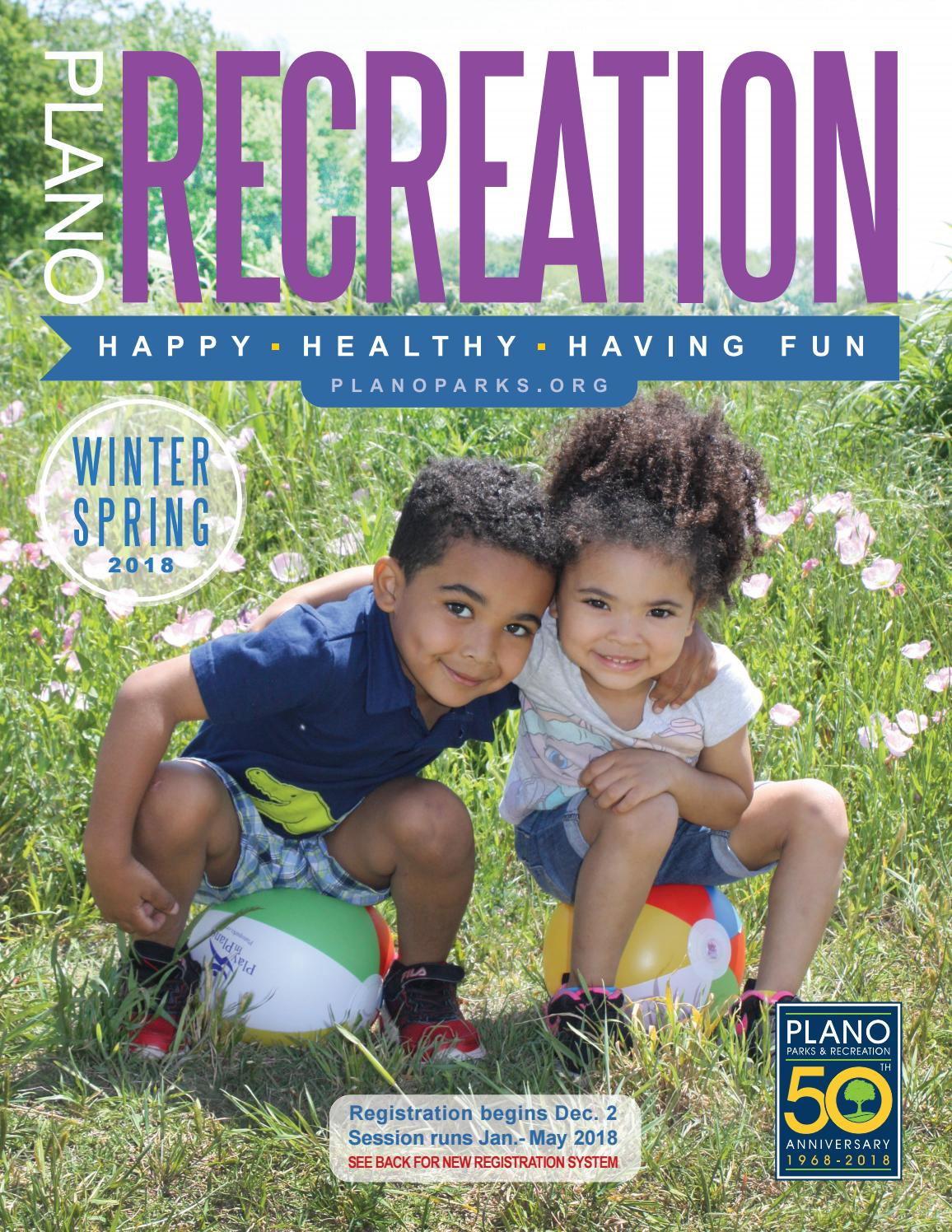 Winter Spring 2018 Recreation Catalog By Plano Parks And Recreation