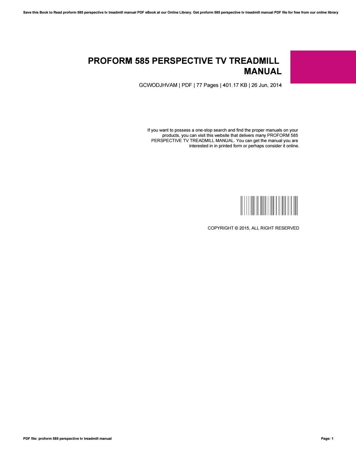 Proform 585 Perspective Tv Treadmill Manual By Mailed66 Issuu Wiring Diagram