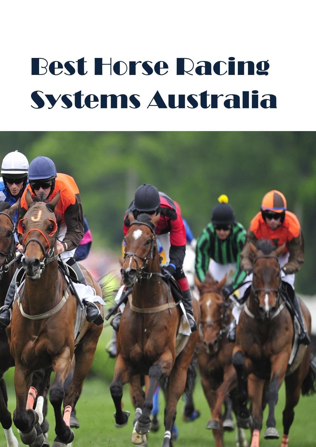 Best horse racing systems australia by toteraiderau - issuu