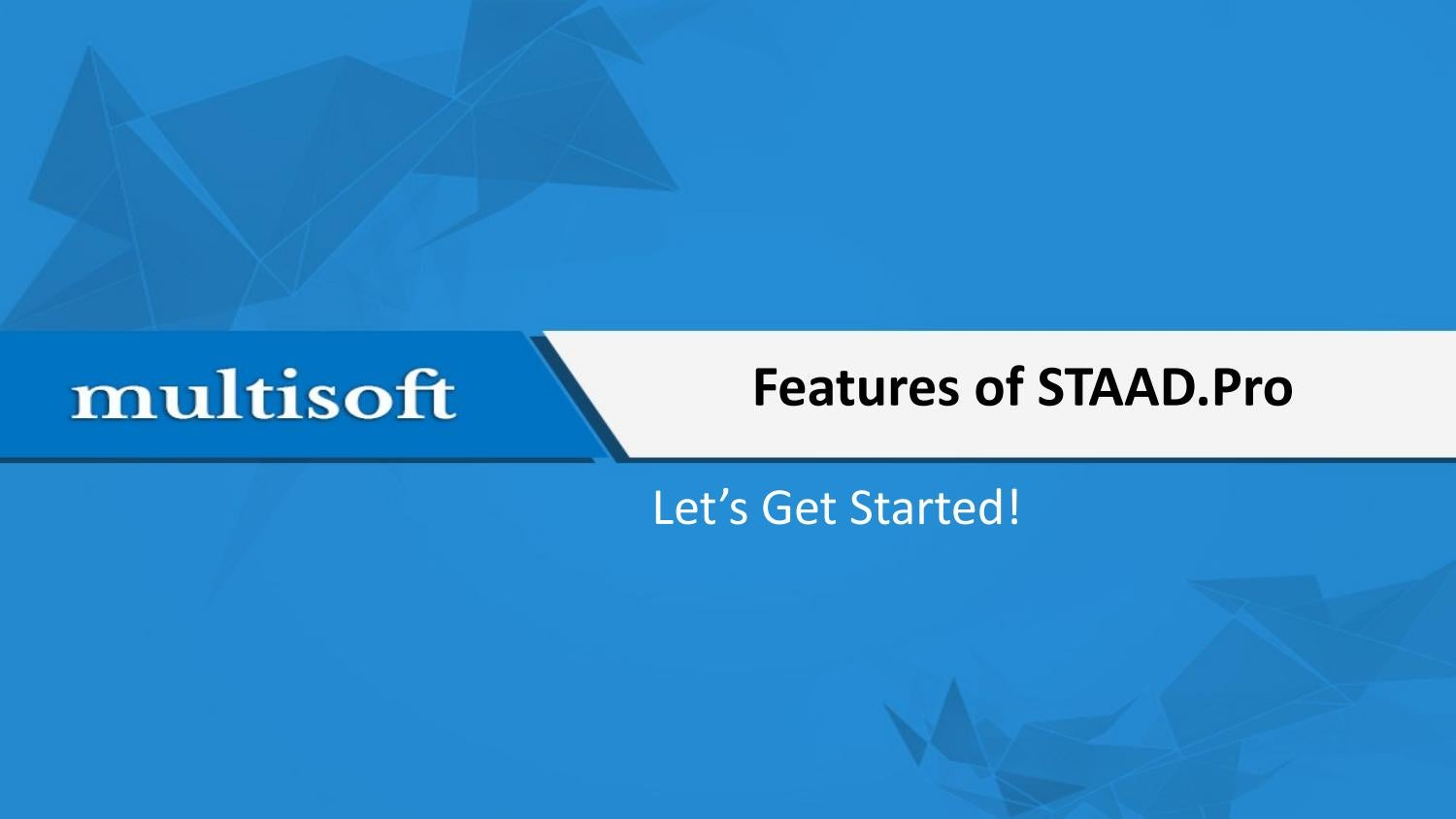 Features of STAAD Pro by Multisoft Virtual Academy - issuu