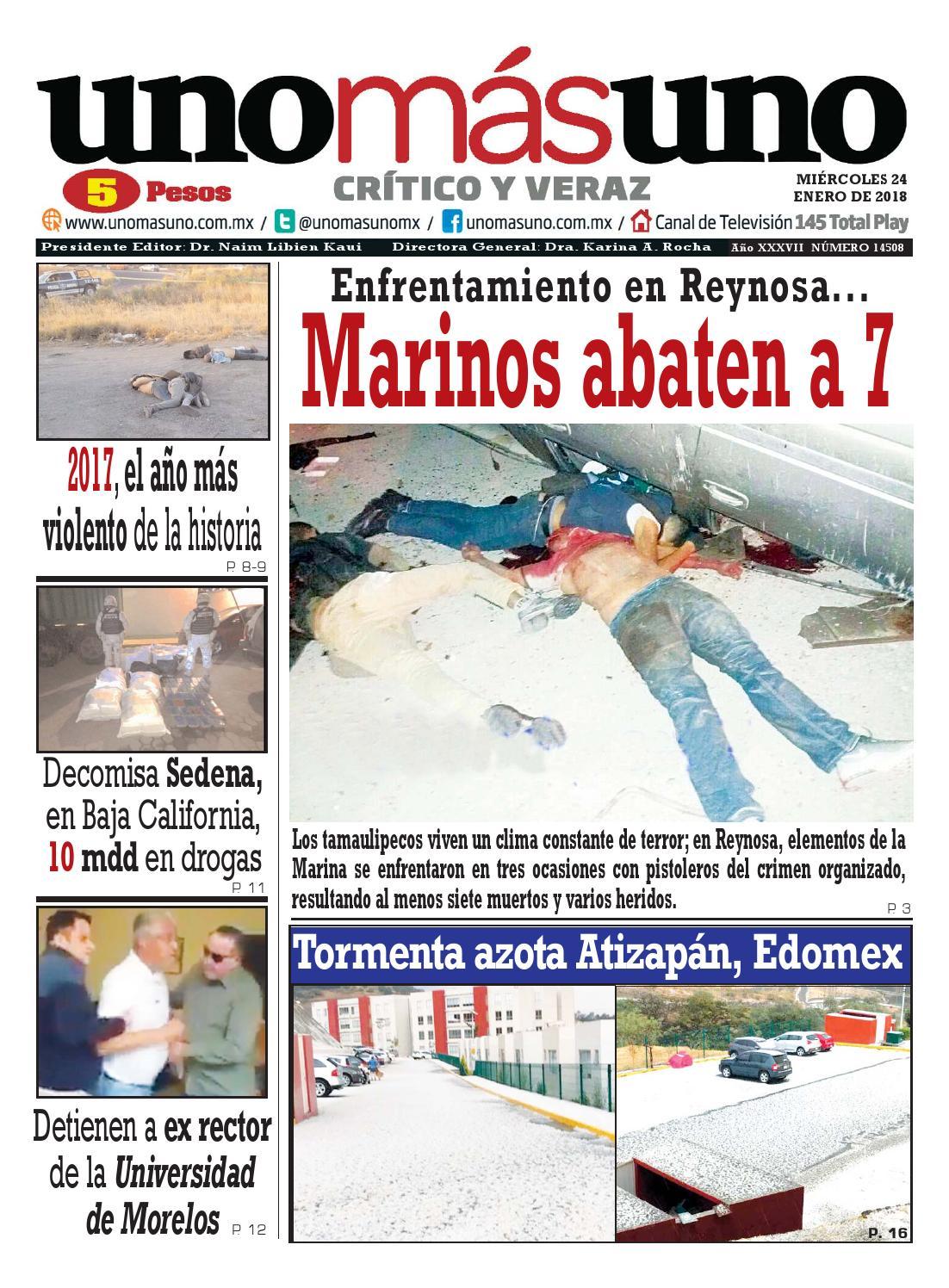 24 de Enero 2018, Enfrentamiento en Reynosa Marinos abaten a 7 by ...