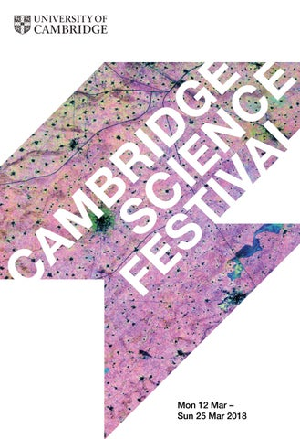 Cambridge Science Festival 2018 by University of Cambridge - issuu