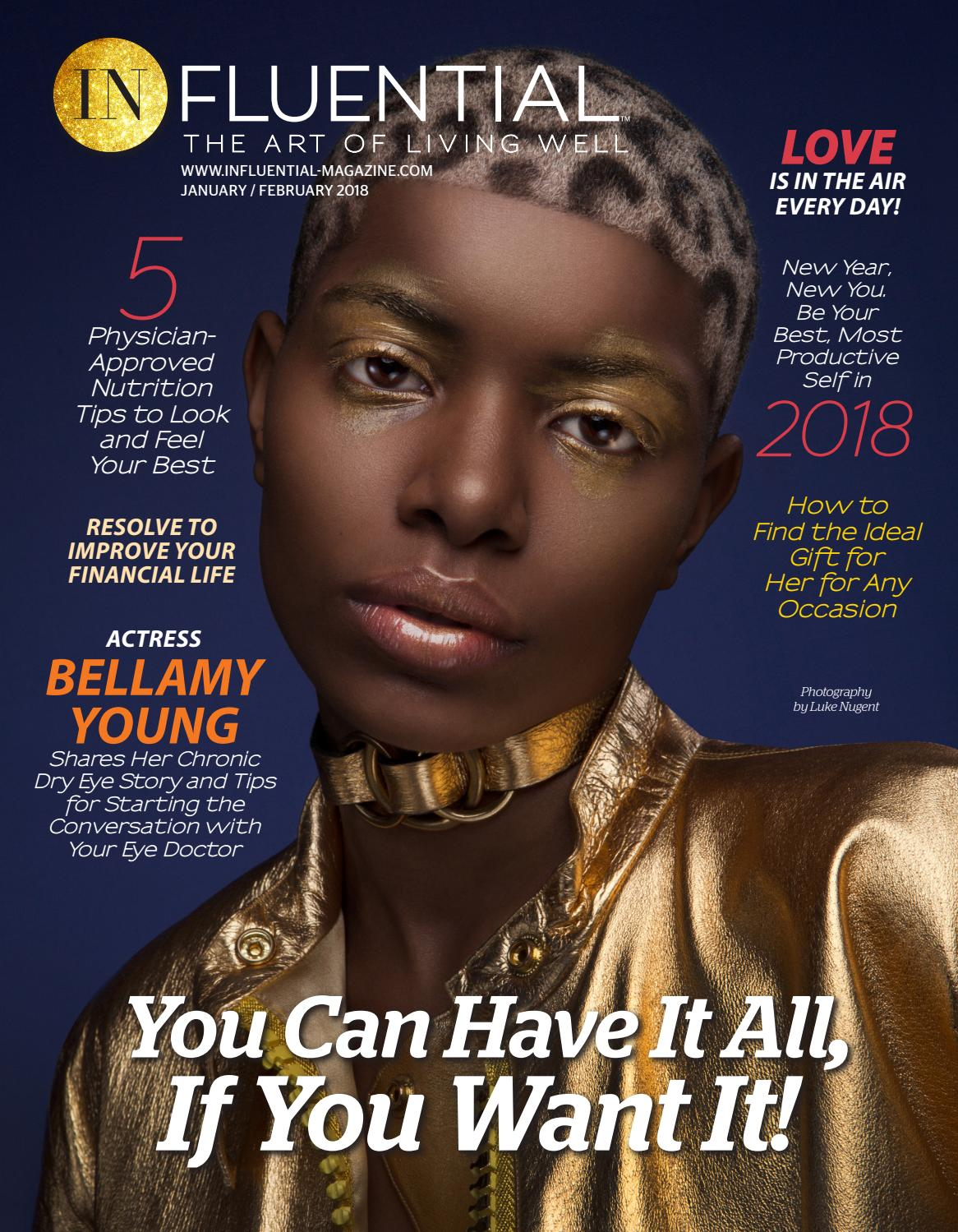 January / February 2018 InFluential Magazine, Spanish InFluential, and Teen  InFluential