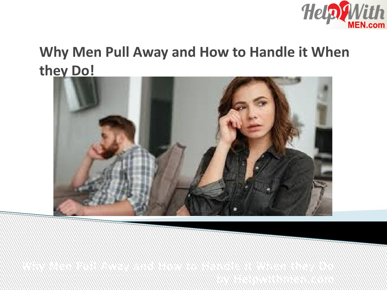 Why do women pull away