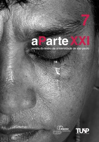 6310041c6 Aparte XXI - v. 7 by Teatro da Universidade de São Paulo - TUSP - issuu