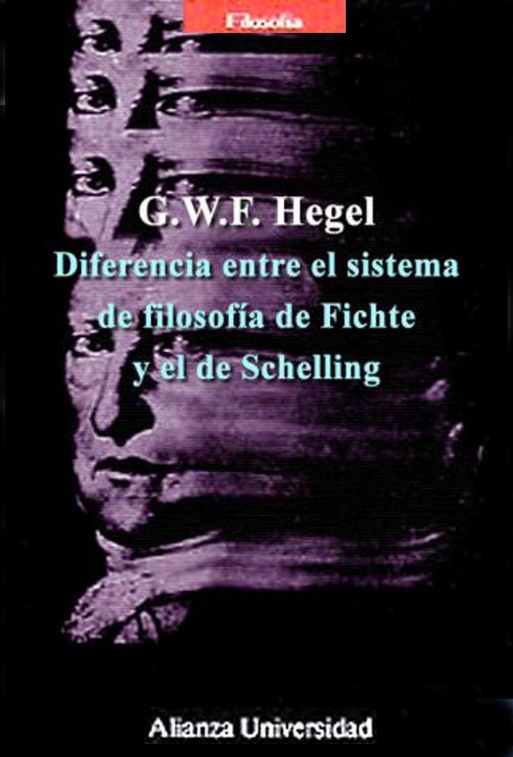Diferencia Entre El Sistema De Filosofia De Fichte Y El De