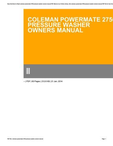 coleman powermate 2750 pressure washer owners manual by rh issuu com Coleman Powermate Instruction Manual Coleman Powermate Pressure Washer Pw0912201
