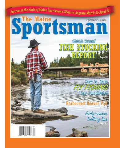 a53588d15f The Maine Sportsman - April 2017 by The Maine Sportsman - Digital ...