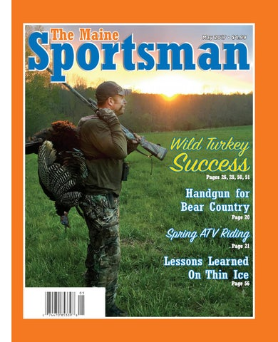 2ad9c187528 The Maine Sportsman - May 2017 by The Maine Sportsman - Digital ...
