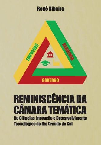 8ca9bb8c0 REMINISCÊNCIA DA CÂMARA TEMÁTICA De Ciências, Inovação e Desenvolvimento  Tecnológico do Rio Grande do Sul
