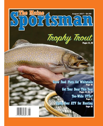 3e1ab92b52 The Maine Sportsman - August 2017 by The Maine Sportsman - Digital ...