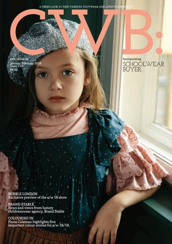 CWB MAGAZINE JANUARY FEBRUARY 2018 ISSUE 110 by fashion buyers Ltd ... a75ce2052998