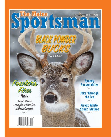 87ce4832af2cf The Maine Sportsman - December 2017 by The Maine Sportsman - Digital ...