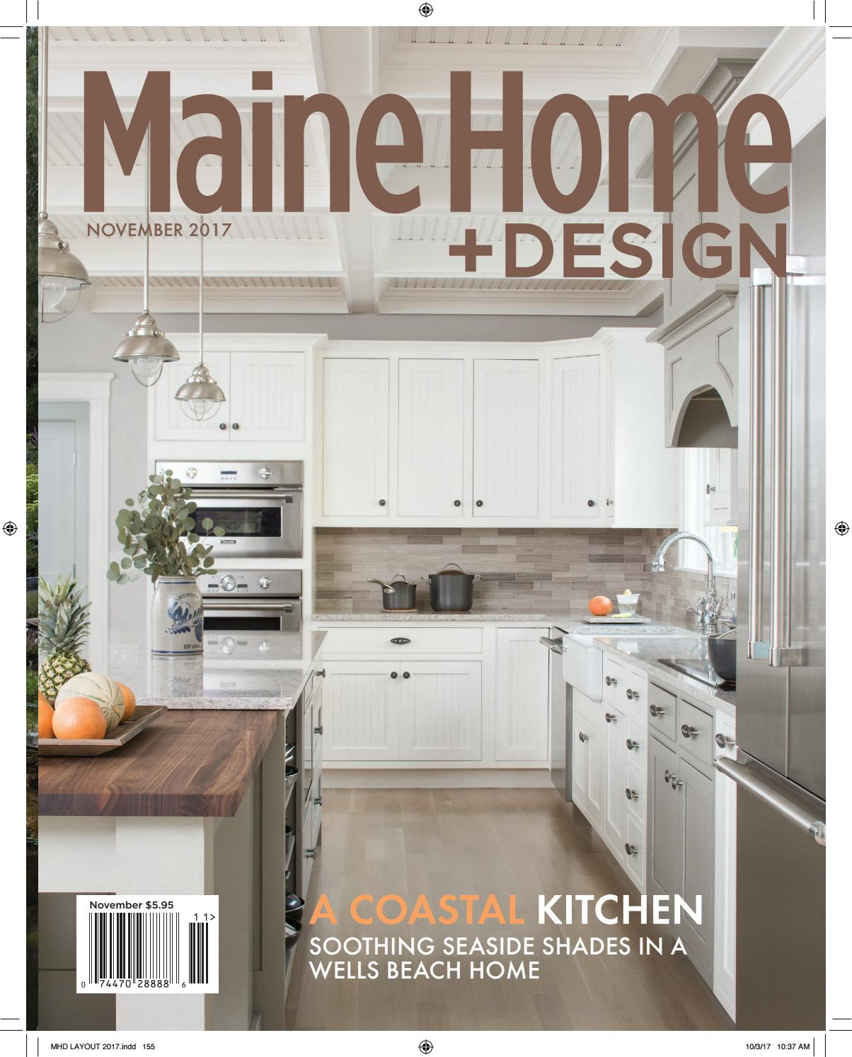 Maine Home+Design November 2017 by Maine Magazine - issuu