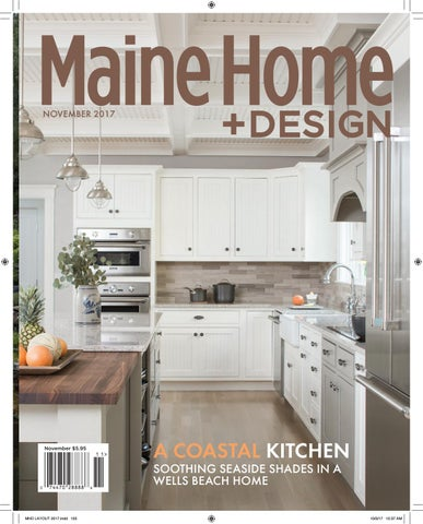 maine home design november 2017 by maine magazine issuu
