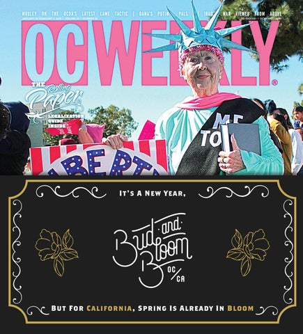 January 25, 2018 – OC Weekly by Duncan McIntosh Company - issuu