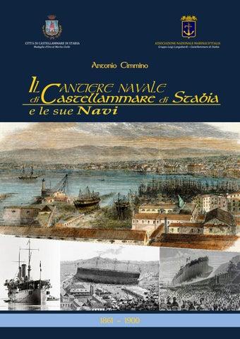 Il Cantiere Navale di Castellammare di Stabia e le sue Navi- Vol. II ... 7d5f4350ced8