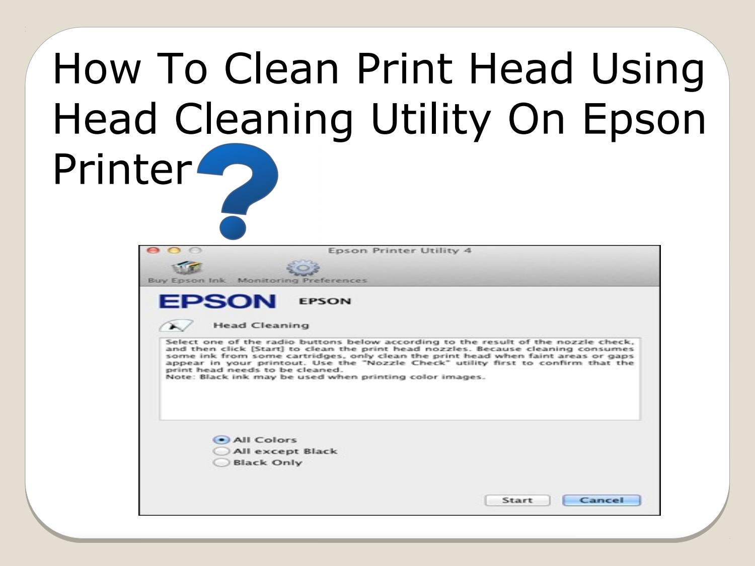 How To Clean Print Head Using Head Cleaning Utility On Epson Printer