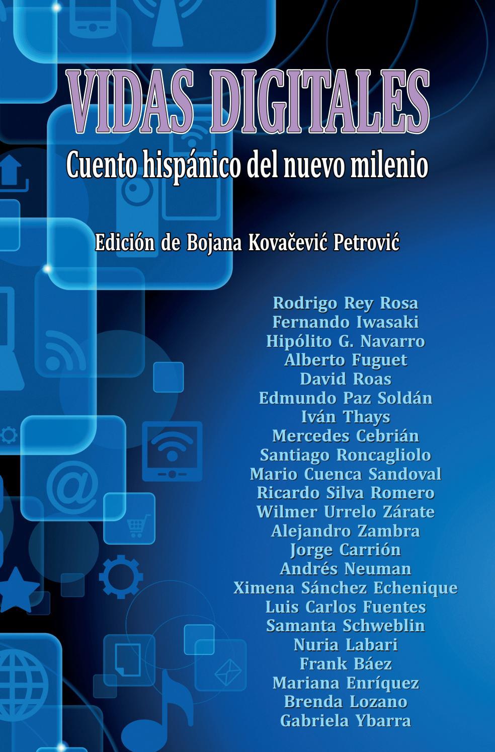 Vidas digitales. Cuento hispánico del nuevo milenio by AECID ...