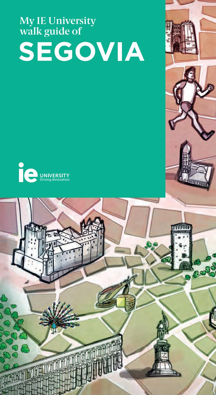 IE University Segovia and Madrid Walk Guide by IE University