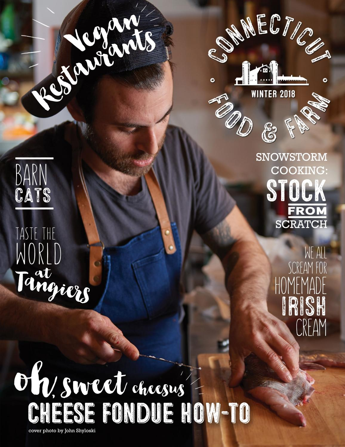 Connecticut Food & Farm Magazine, Winter 2018, Volume 11 by