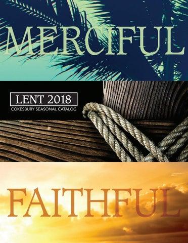 Cokesbury Lent 2018 Catalog By United Methodist Publishing House