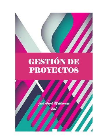 9546271495 Gestión de proyectos (2018) by José Angel Maldonado - issuu