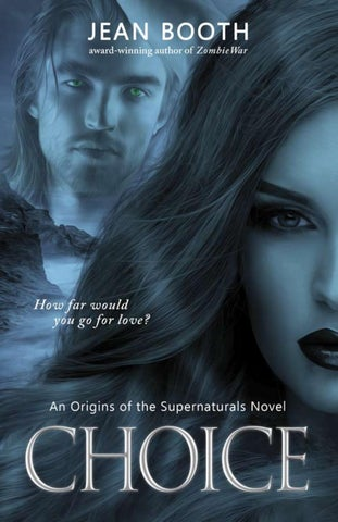 Choice By Jean Booth Origins Of The Supernaturals 1 By Bhc Press