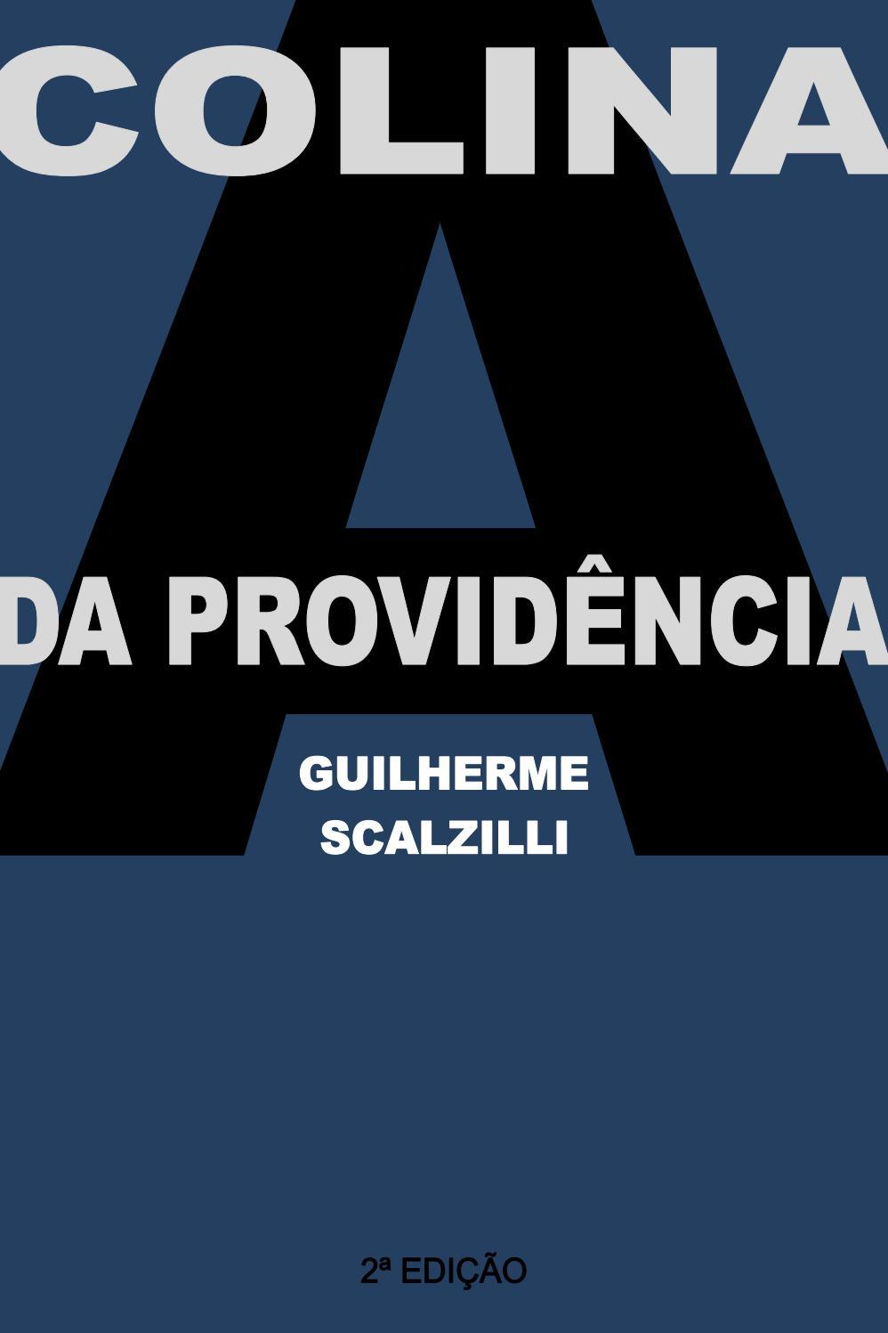 d91f221b6a A colina da Providencia by Guilherme Scalzilli - issuu
