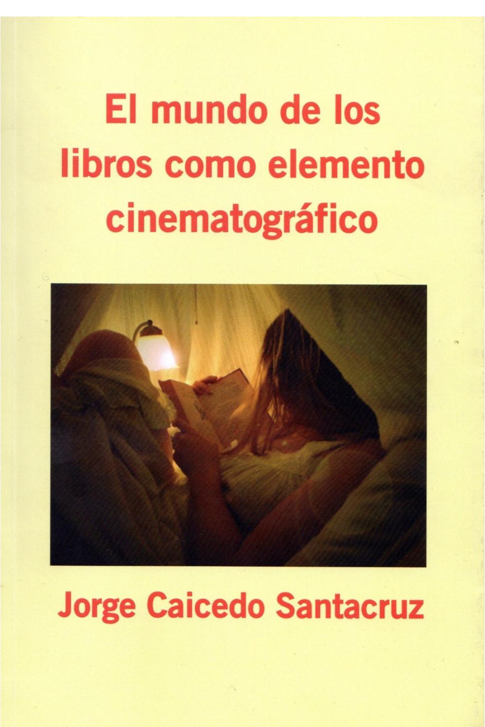 El mundo de los libros como elemento cinematográfico by jorge ...