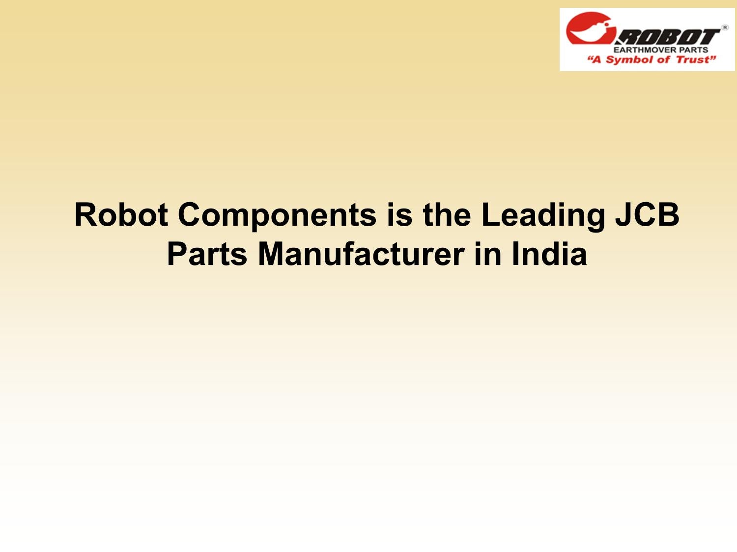 Jcb Supplier Quality Manual Bolens G 12xl Wiring Diagram Service Manuals Keygen Array Robot Components Is The Leading Parts Manufacturer In India By Rh Issuu Com