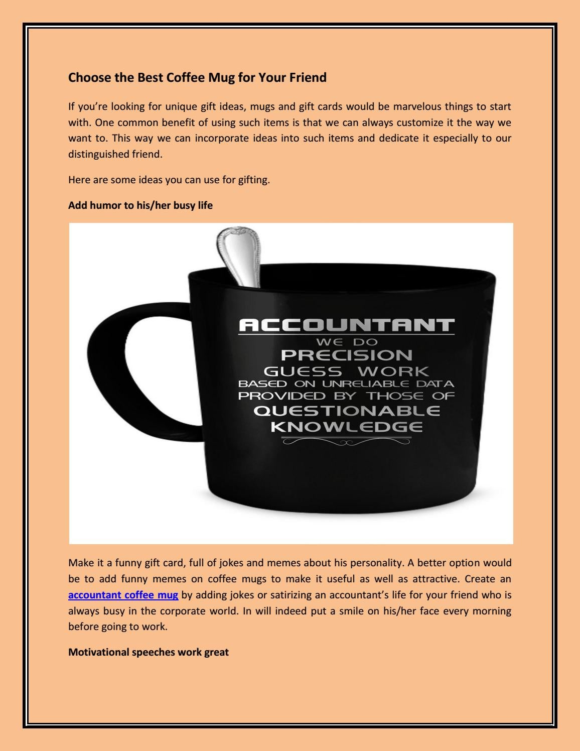 Choose the best coffee mug for your friend by Stewart smith - issuu
